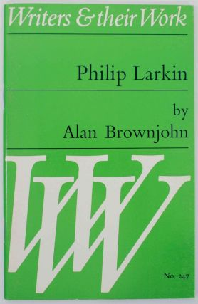 Philip Larkin. Alan BROWNJOHN