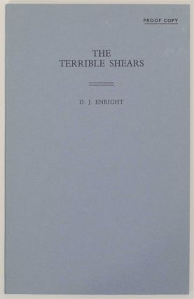 The Terrible Shears. D. J. ENRIGHT