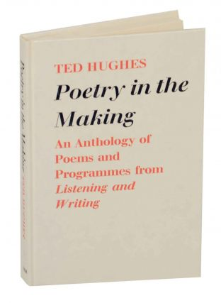 Poetry in the Making: An Anthology of Poems and Programmes from Listening and Writing. Ted HUGHES