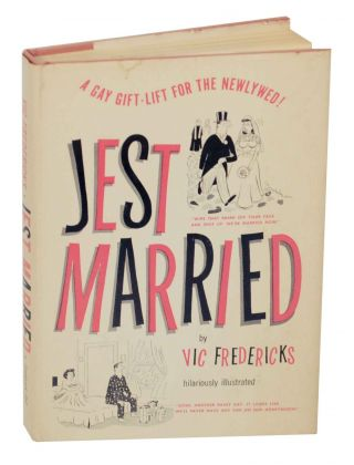 Jest Married: A Gay Gift-Lift For The Newlywed! Vic FREDERICKS