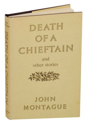 Death of a Chieftain and Other Stories. John MONTAGUE