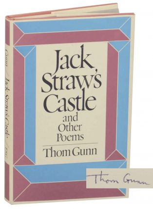 Jack Straw's Castle and Other Poems (Signed First Edition). Thom GUNN