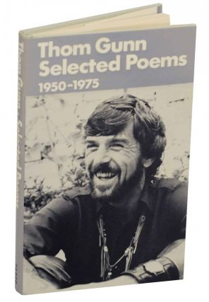 Selected Poems 1950-1975. Thom GUNN