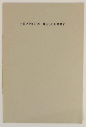 In Memory of Frances Bellerby, Poet Died 30 July 1975. Frances BELLERBY