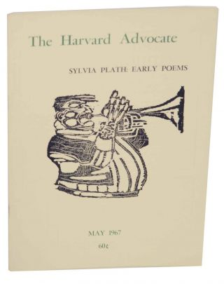 The Harvard Advocate Volume CI Number 1 May 1967. Thomas A. STEWART, - Sylvia Plath