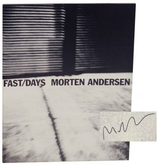 Fast/Days (Signed First Edition). Morten ANDERSEN.