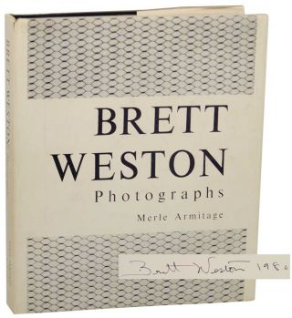 Brett Weston: Photographs (Signed First Edition). Brett WESTON, Merle Armitage