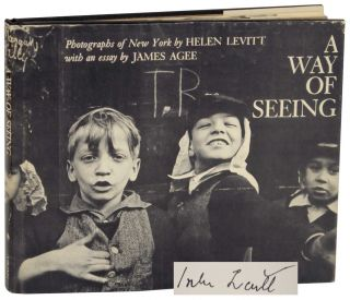 A Way Of Seeing (Signed First Edition). Helen LEVITT