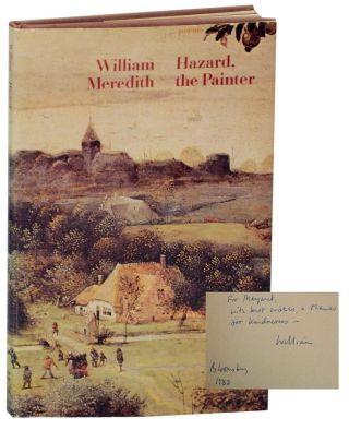 Hazard, The Painter (Signed First Edition). William MEREDITH