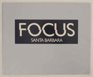 Focus Santa Barbara. Ulrich - Walter Cotton KELLER, Richard Ross, Richard Misrach, Mary Ellen...