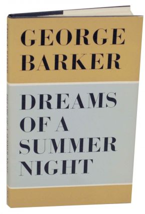 Dreams of a Summer Night. George BARKER
