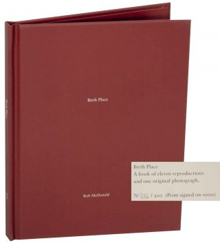 One Picture Book #50: Birth Place (Signed Limited Edition). Rob McDONALD