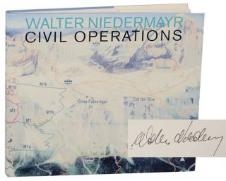 Walter Niedermayr Civil Operations / Zivile Operationen (Signed First Edition). Walter...