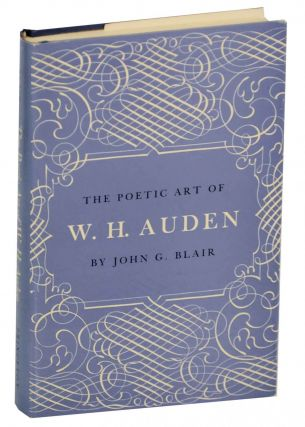 The Poetic Art of W.H. Auden. John G. BLAIR
