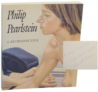 Philip Pearlstein: A Retrospective (Signed First Edition). Philip PEARLSTEIN, Irving Sandler,...