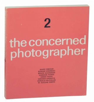 The Concerned Photographer 2. Cornell CAPA, Roman Vishniac Marc Riboud, Donald McCullen, Hiroshi...