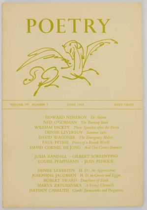 Poetry Magazine, Vol. 100 Number 3, June 1962. Henry RAGO, William Dickey Howard Nemerov, Hayden...