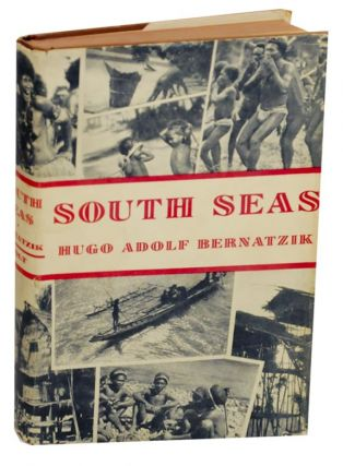 South Seas. Hugo Adolf BERNATZIK