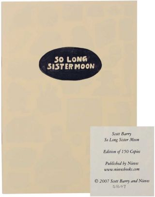 So Long Sister Moon (Signed First Edition). Scott BARRY