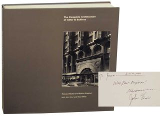 The Complete Architecture of Adler & Sullivan (Signed First Edition). Richard NICKEL, Aaron...