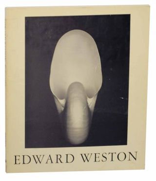 Edward Weston, Photographer: The Flame of Recognition. Edward WESTON, Nancy Newhall