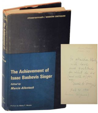 The Achievement of Isaac Bashevis Singer (Signed First Edition). Marcia ALLENTUCK