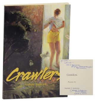 Crawlers (Signed First Edition). Nathalie F. ANDERSON