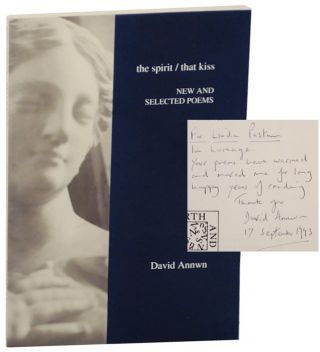 The Spirit / That Kiss (Signed First Edition). David ANNWN