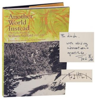 Another World Instead: The Early Poems of William Stafford 1937-1947 (Signed First Edition)....