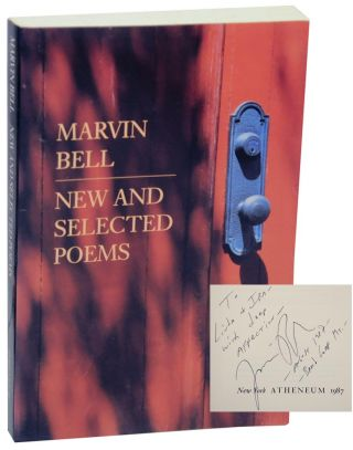 New and Selected Poems (Signed First Edition). Marvin BELL