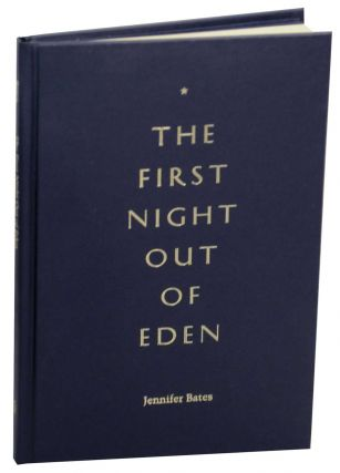The First Night Out of Eden. Jennifer BATES