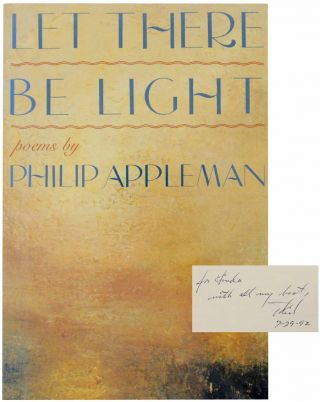 Let There Be Light (Signed First Edition). Philip APPLEMAN