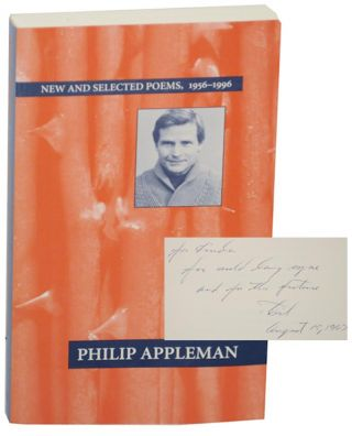 New and Selected Poems, 1956-1996 (Signed First Edition). Philip APPLEMAN
