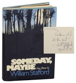 Someday, Maybe: New Poems (Signed First Edition). William STAFFORD