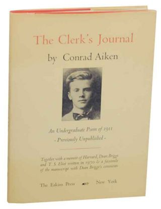 The Clerk's Journal: Being the Diary of a Queer Man. Conrad AIKEN