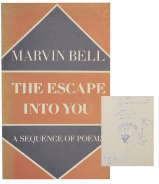 The Escape Into You (Signed First Edition). Marvin BELL