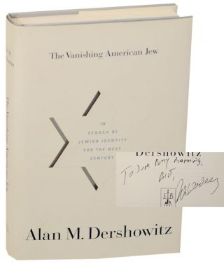 The Vanishing American Jew (Signed First Edition). Alan M. DERSHOWITZ