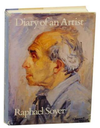 Diary of an Artist. Raphael SOYER
