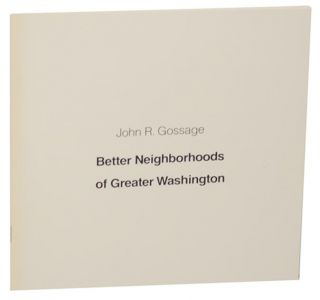The Nation's Capital in Photographs, 1976 - Better Neighborhoods of Greater Washington. John GOSSAGE