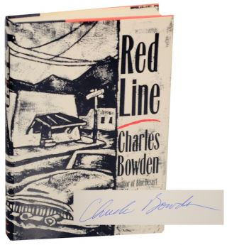 Red Line (Signed First Edition). Charles BOWDEN