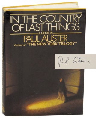 In The Country of Last Things (Signed First Edition). Paul AUSTER