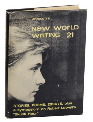 New World Writing 21. Michel BUTOR, John Berryman, John Frederick Nims, Richard Wilbur, Ana Maria...