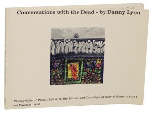 Conversations With The Dead. Danny LYON