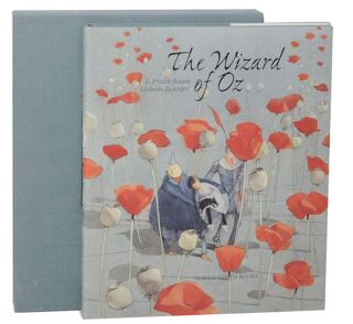 The Wizard of Oz (Signed Limited Edition). L. Frank BAUM, Lisbeth Zwerger.