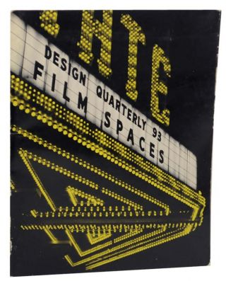 Design Quarterly 93: Film Spaces. Mildred S. FRIEDMAN, Michael Webb Craig Morrison, Eugene Stavis.