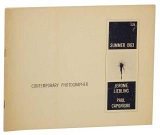 Contemporary Photographer: Summer 1963, Jerome Liebling & Paul Caponigro. Lee LOCKWOOD, Paul...