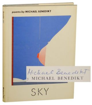 Sky (Signed First Edition). Michael BENEDIKT