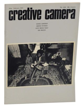 Creative Camera - February 1972. Colin OSMAN, Anders Petersen George Gardener, Lazlo Moholy-Nagy,...