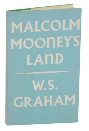 Malcolm Mooney's Land. W. S. GRAHAM
