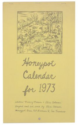 Honeypot Calendar for 1973. Nancy PRESSON, Alice Codrescu, Ted Berrigan Anne Waldman